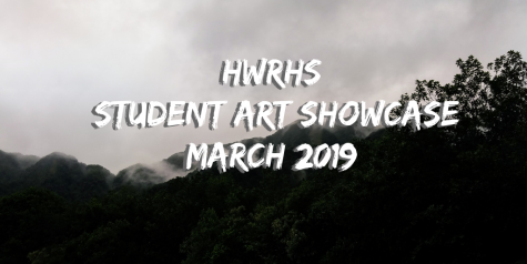 HWRHS Student Art Showcase – March